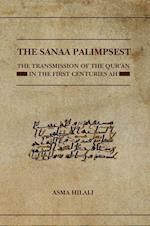The Sanaa Palimpsest (Qur'anic Studies Series)