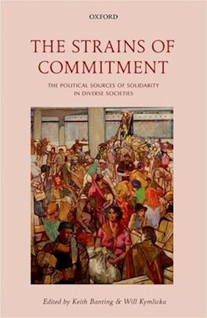 Bog, hardback The Strains of Commitment af Will Kymlicka