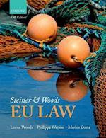 Steiner & Woods Eu Law af Lorna Woods, Philippa Watson, Marios Costa