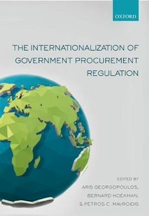 Bog, hardback The Internationalization of Government Procurement Regulation af Petros C. Mavroidis