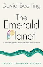 The Emerald Planet (Oxford Landmark Science)