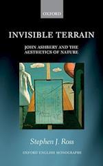Invisible Terrain (OXFORD ENGLISH MONOGRAPHS)