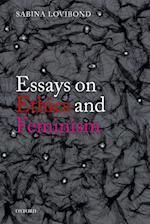 Essays on Ethics and Feminism