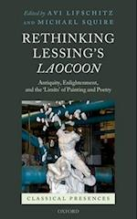 Rethinking Lessing's Laocoon (Classical Presences)
