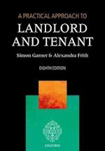A Practical Approach to Landlord and Tenant (A Practical Approach)