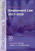 Blackstone's Statutes on Employment Law 2017-2018 (Blackstone's Statute Series)