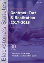 Blackstone's Statutes on Contract, Tort & Restitution 2017-2018 (Blackstone's Statute Series)