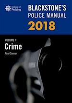 Blackstone's Police Manual Volume 1: Crime 2018 (Blackstone's Police Manuals)