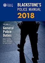 Blackstone's Police Manual Volume 4: General Police Duties 2018 (Blackstone's Police Manuals)