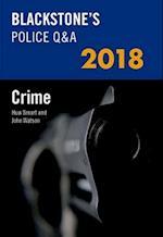Blackstone's Police Q&A: Crime 2018 (Blackstone's Police Manuals)