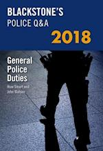Blackstone's Police Q&A: General Police Duties 2018 (Blackstone's Police Manuals)