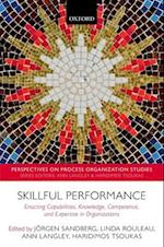 Skillful Performance (Perspectives on Process Organization Studies)