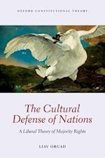 The Cultural Defense of Nations (Oxford Constitutional Theory)