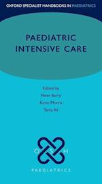 Paediatric Intensive Care (Oxford Specialist Handbooks In Paediatrics)