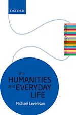 The Humanities and Everyday Life (Literary Agenda)