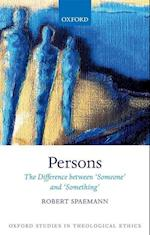 Persons (Oxford Studies in Theological Ethics)