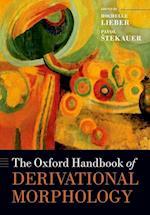 The Oxford Handbook of Derivational Morphology (Oxford Handbooks)