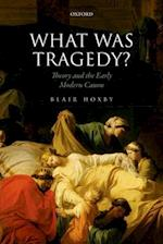 What Was Tragedy?