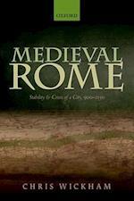 Medieval Rome (Oxford Studies in Medieval European History)