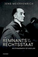 The Remnants of the Rechtsstaat
