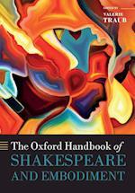 The Oxford Handbook of Shakespeare and Embodiment (Oxford Handbooks)