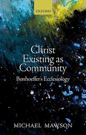 Christ Existing as Community