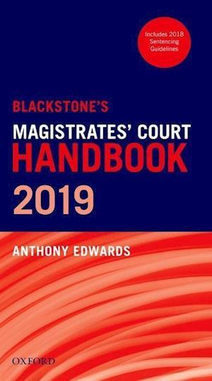 Blackstone's Magistrates' Court Handbook 2019