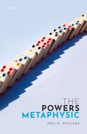 The Powers Metaphysic