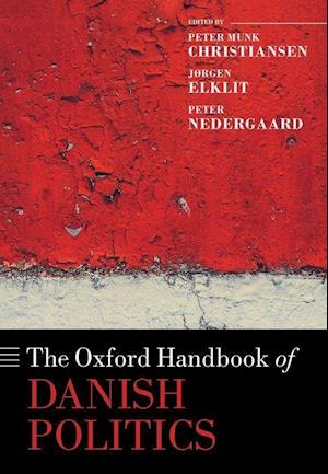 The Oxford Handbook of Danish Politics
