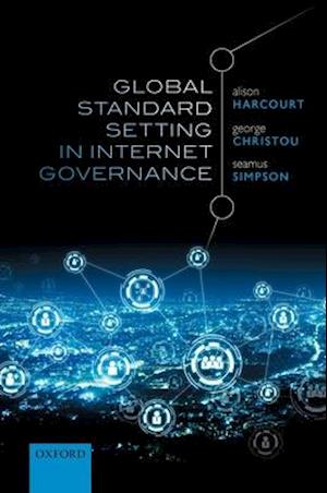 Global Standard Setting in Internet Governance