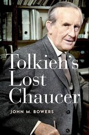 Tolkien's Lost Chaucer