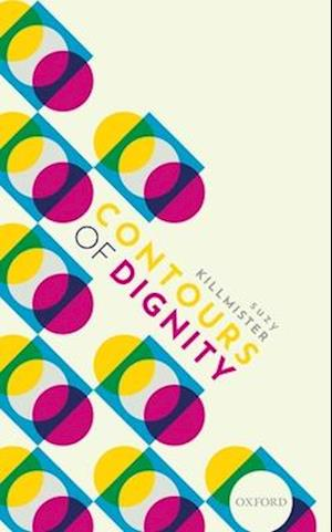 Contours of Dignity