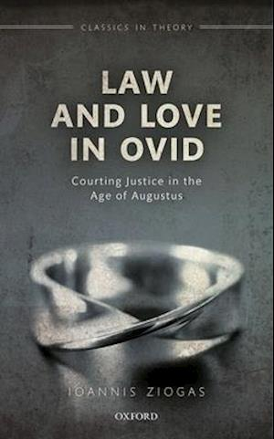 Law and Love in Ovid