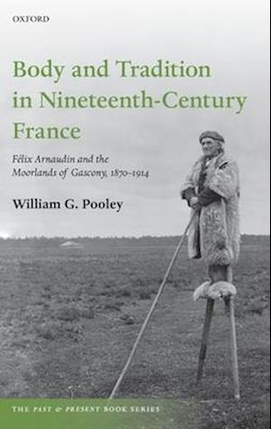 Body and Tradition in Nineteenth-Century France