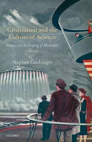 Civilization and the Culture of Science