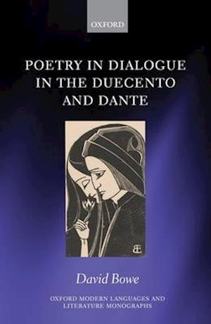 Poetry in Dialogue in the Duecento and Dante