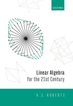 Linear Algebra for the 21st Century