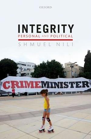 Integrity, Personal, and Political