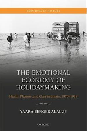 The Emotional Economy of Holidaymaking