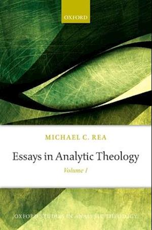 Essays in Analytic Theology