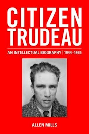 Citizen Trudeau