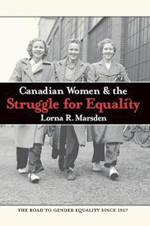 Canadian Women and the Struggle for Equality