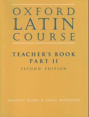 Oxford Latin Course:: Part II: Teacher's Book