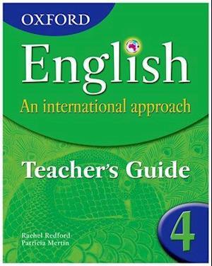Oxford English: An International Approach:Teacher's Guide 4