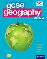 GCSE Geography AQA A Student Book