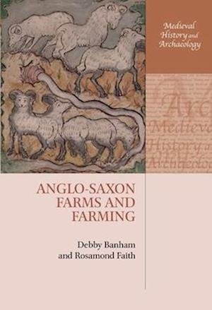 Anglo-Saxon Farms and Farming