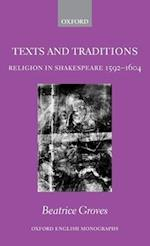 Texts and Traditions (OXFORD ENGLISH MONOGRAPHS)