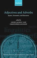 Adjectives and Adverbs (Oxford Studies in Theoretical Linguistics, nr. 20)