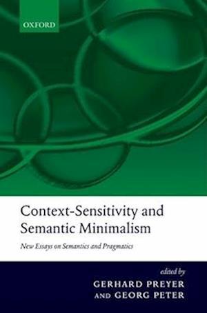 Context-Sensitivity and Semantic Minimalism