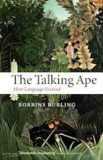 The Talking Ape (Studies in the Evolution of Language)